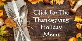Click For The Thanksgiving Holiday Menu